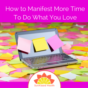 Distractor Factors:  Manifest More Time To Do What You Love!