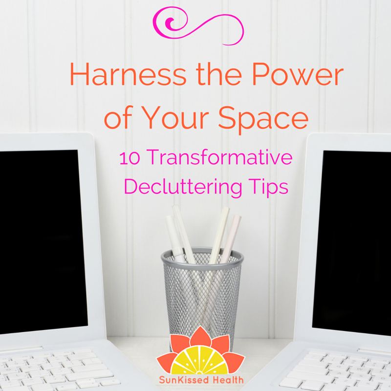 Harnessing the Powerof Your Space